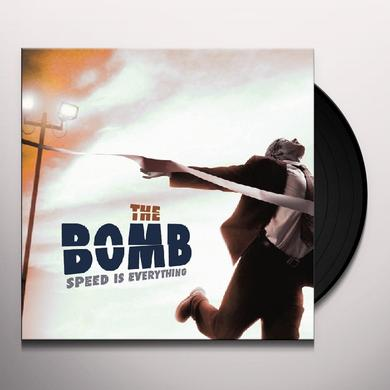 Bomb SPEED IS EVERYTHING Vinyl Record