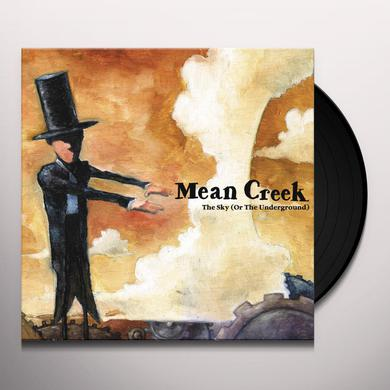 Mean Creek SKY (OR THE UNDERGROUND) Vinyl Record
