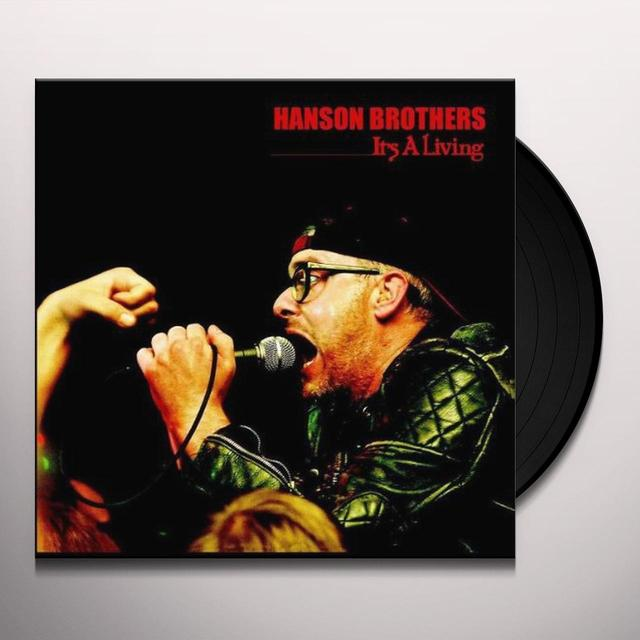 Hanson Brothers IT'S A LIVING Vinyl Record