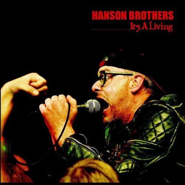 Hanson Brothers IT'S A LIVING Vinyl Record