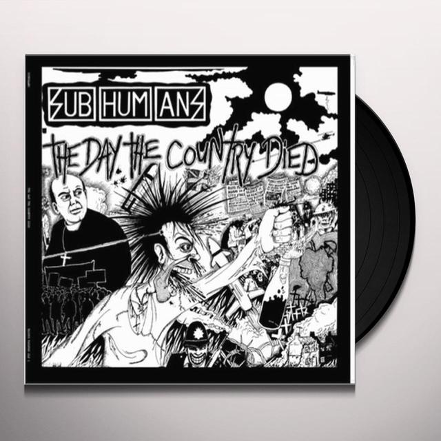 Subhumans DAY THE COUNTRY DIED Vinyl Record