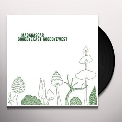 Madagascar GOODBYE EAST GOODBYE WEST Vinyl Record