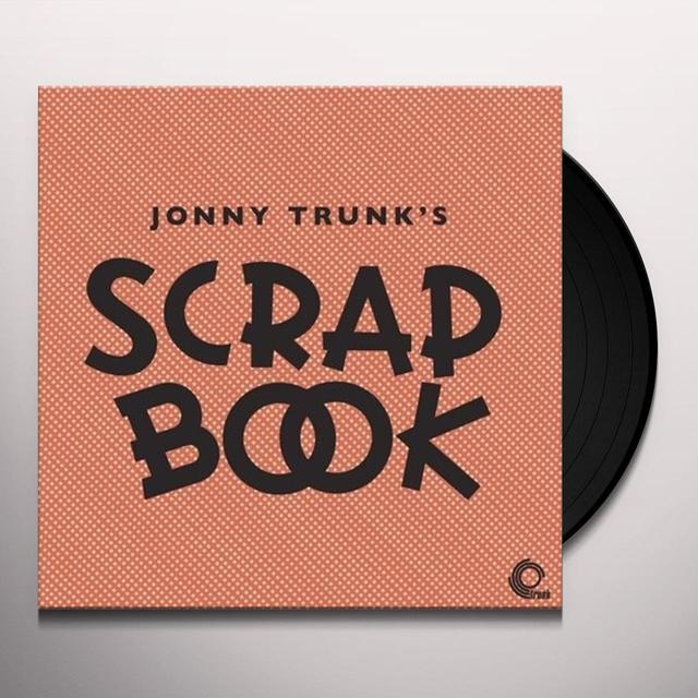 Jonny Trunk SCRAPBOOK Vinyl Record
