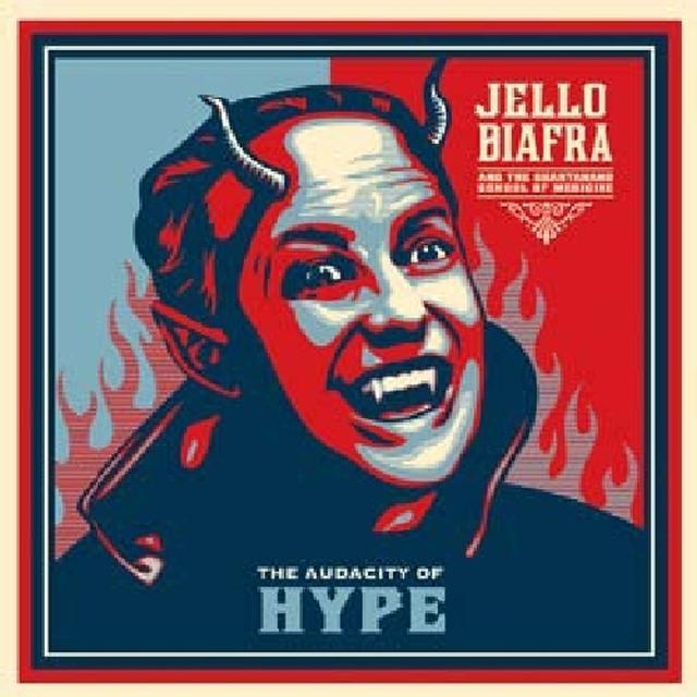 Jello / Guantanamo School Of Medicine Biafra AUDACITY OF HYPE Vinyl Record