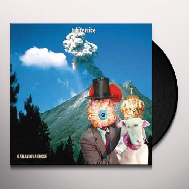 White Mice GANJAHOVAHDOSE Vinyl Record - Digital Download Included
