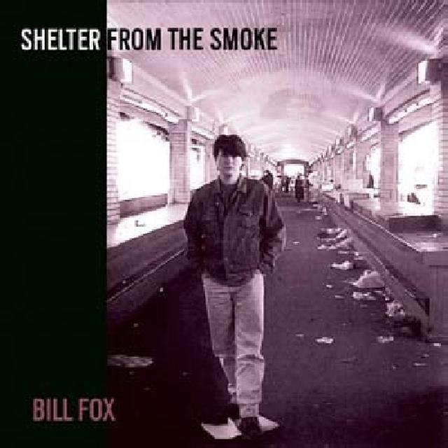 Bill Fox SHELTER FROM THE SMOKE Vinyl Record - Digital Download Included