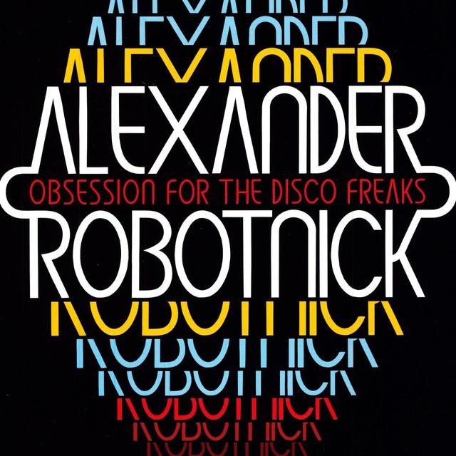 Alexander Robotnick OBSESSION FOR THE DISCO FREAKS Vinyl Record
