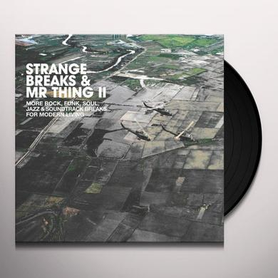 STRANGE BREAKS & MR THING II / VARIOUS (Vinyl)
