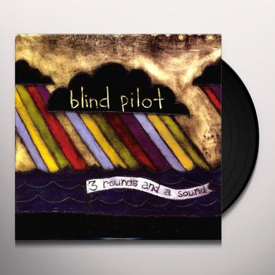 Blind Pilot 3 ROUNDS & A SOUND Vinyl Record