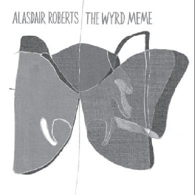 Alasdair Roberts WYRD MEME (EP) Vinyl Record