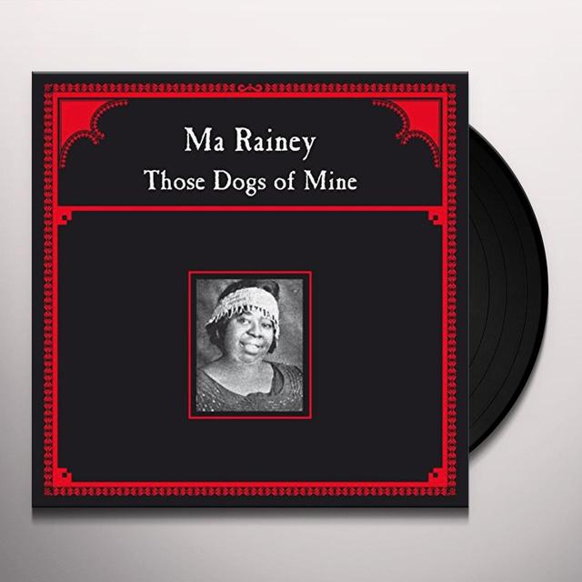 Ma Rainey THOSE DOGS OF MINE Vinyl Record