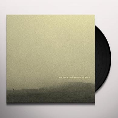Quantec CAULDRON SUBSIDENCE Vinyl Record