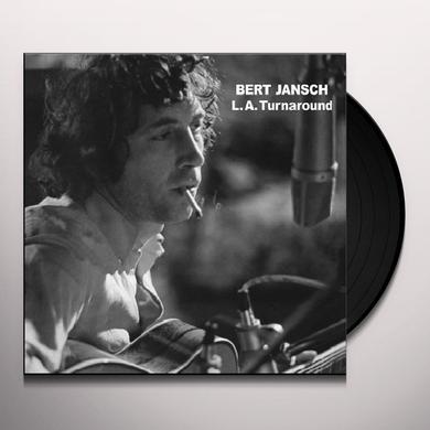 Bert Jansch L.A. TURNAROUND (Vinyl)