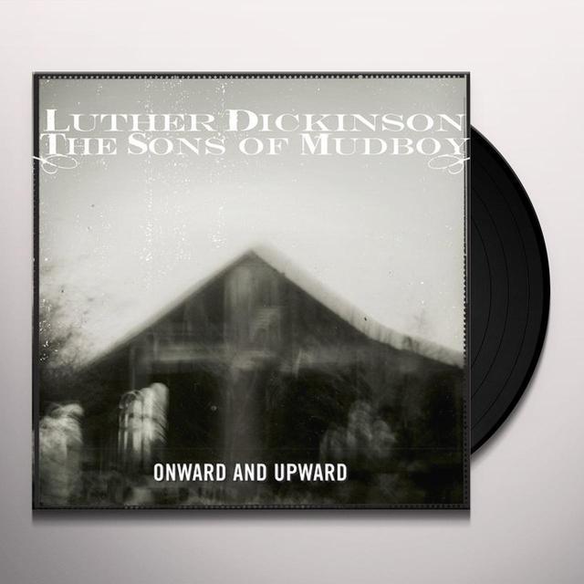 Luther / Sons Of Mudboy Dickinson ONWARD & UPWARD Vinyl Record