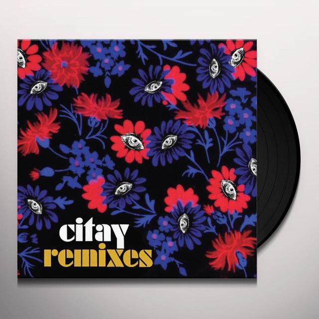 Citay REMIXES Vinyl Record