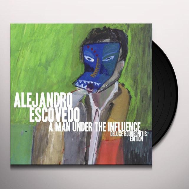 Alejandro Escovedo MAN UNDER THE INFLUENCE: DELUXE BOURBONITIS EDITIO Vinyl Record