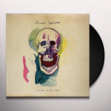 Daniel Johnston IS & ALWAYS WAS Vinyl Record
