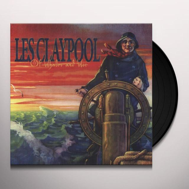 Les Claypool OF WHALES & WOE Vinyl Record