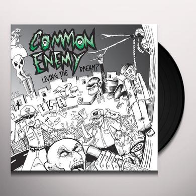 Common Enemy LIVING THE DREAM Vinyl Record
