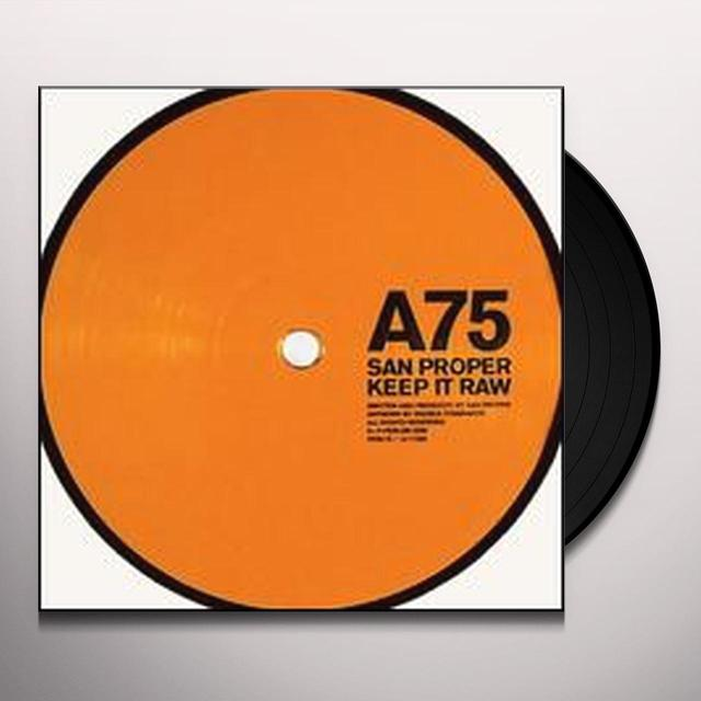 San Proper KEEP IT RAW (EP) Vinyl Record