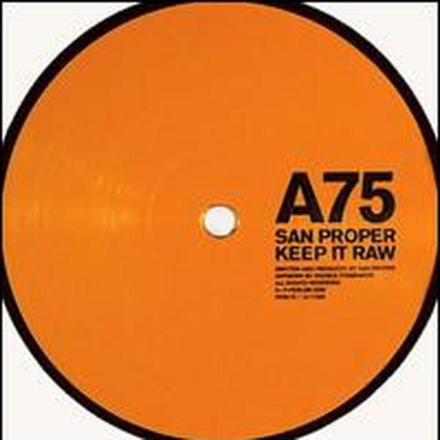 San Proper KEEP IT RAW Vinyl Record