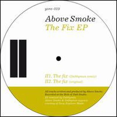 Above Smoke FIX Vinyl Record