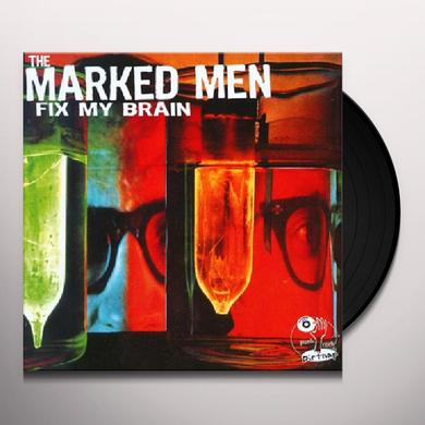Marked Men FIX MY BRAIN Vinyl Record - Reissue