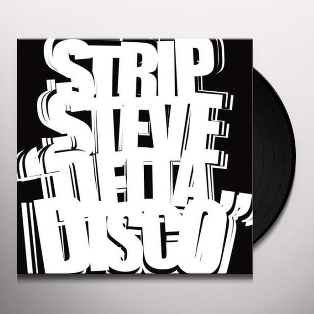 Strip Steve DELTA DISCO (EP) Vinyl Record