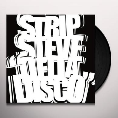 Strip Steve DELTA DISCO Vinyl Record