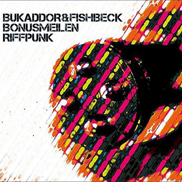 Bukaddor & Fishbeck BONUSMEILEN / RIFFPUNK Vinyl Record