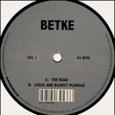 Betke ROAD / LOOSE & BLOWSY PLUMAGE Vinyl Record