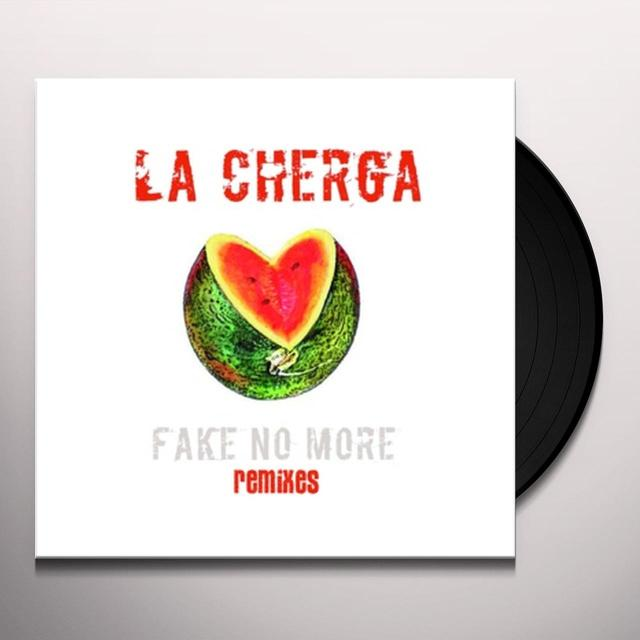 Cherga FAKE NO MORE Vinyl Record