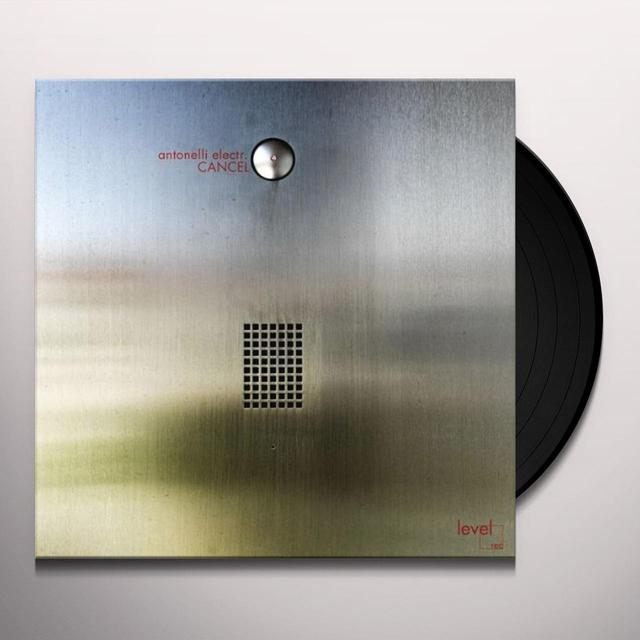 Antonelli Electr CANCEL Vinyl Record