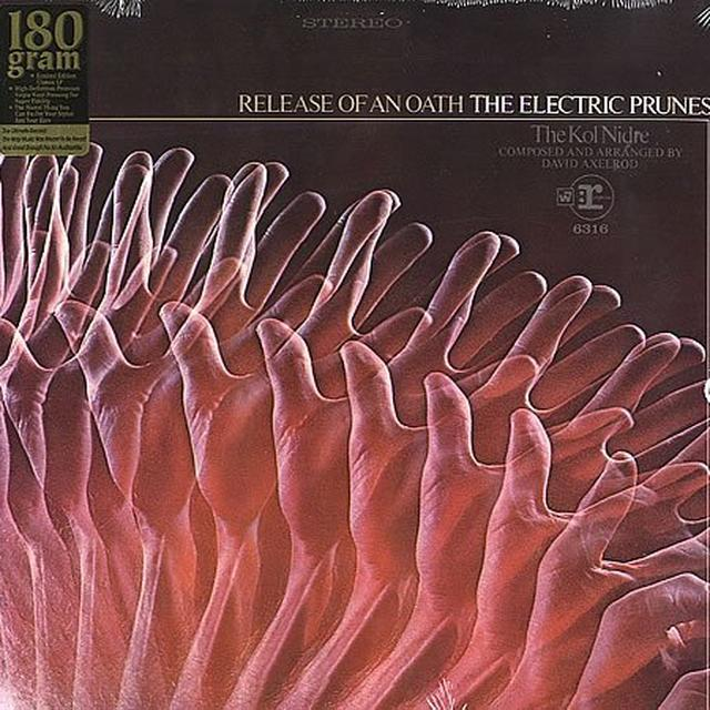 The Electric Prunes RELEASE OF AN OATH Vinyl Record - 180 Gram Pressing