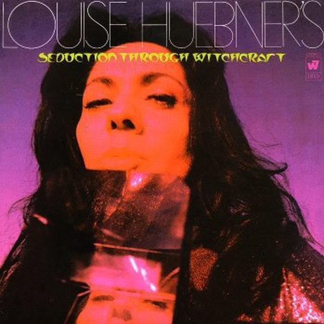 Louise Hubbner SEDUCTION THROUGH WITCHCRAFT Vinyl Record - 180 Gram Pressing