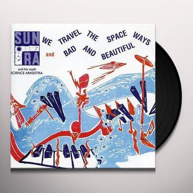 WE TRAVEL THE SPACEWAYS Vinyl Record - 180 Gram Pressing