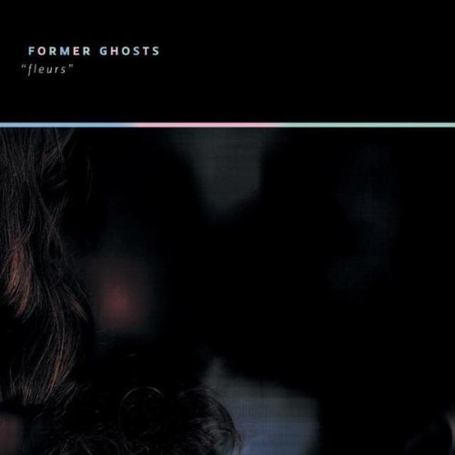 Former Ghosts FLEURS Vinyl Record