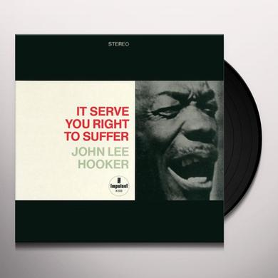 John Lee Hooker IT SERVES YOU RIGHT TO SUFFER Vinyl Record