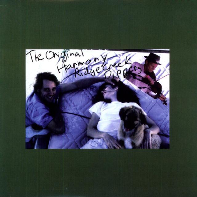 ORIGINAL HARMONY RIDGE CREEK DIPPERS Vinyl Record