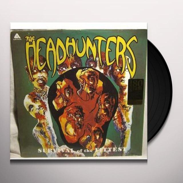 Headhunters SURVIVAL OF THE FITTEST Vinyl Record