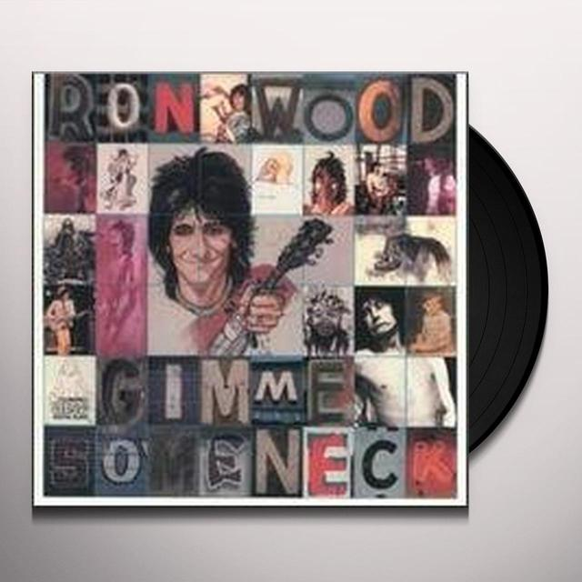 Ron Wood GIMMIE SOME NECK Vinyl Record