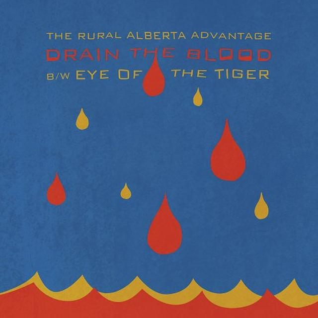 The Rural Alberta Advantage DRAIN THE BLOOD / EYE OF THE TIGER Vinyl Record
