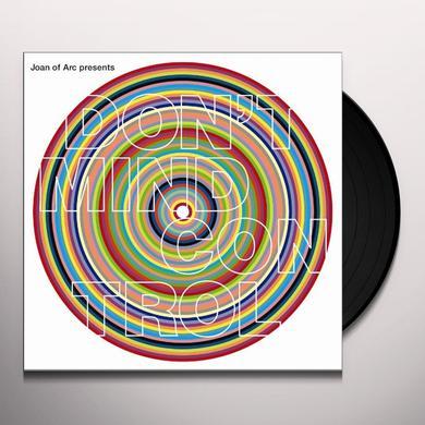 JOAN OF ARC PRESENTS: DON'T MIND CONTROL Vinyl Record - 180 Gram Pressing