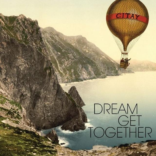Citay DREAM GET TOGETHER Vinyl Record