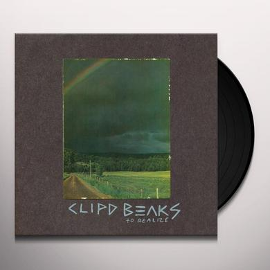 Clipd Beaks TO REALIZE Vinyl Record