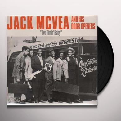 Jack Mcvea TWO TIMIN BABY Vinyl Record
