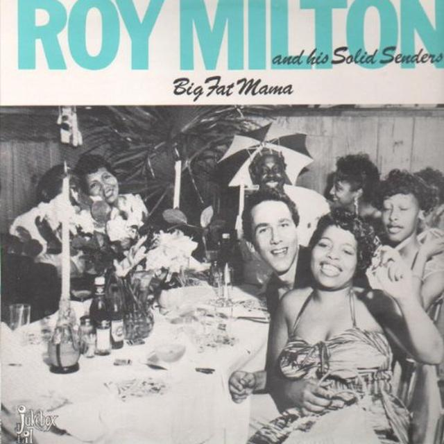 Roy Milton BIG FAT MAMA Vinyl Record