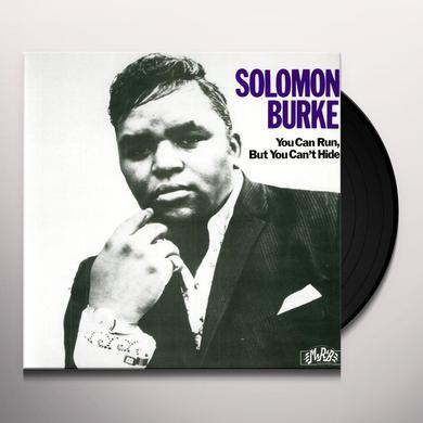 Solomon Burke YOU CAN RUN BUT YOU CAN'T HIDE Vinyl Record