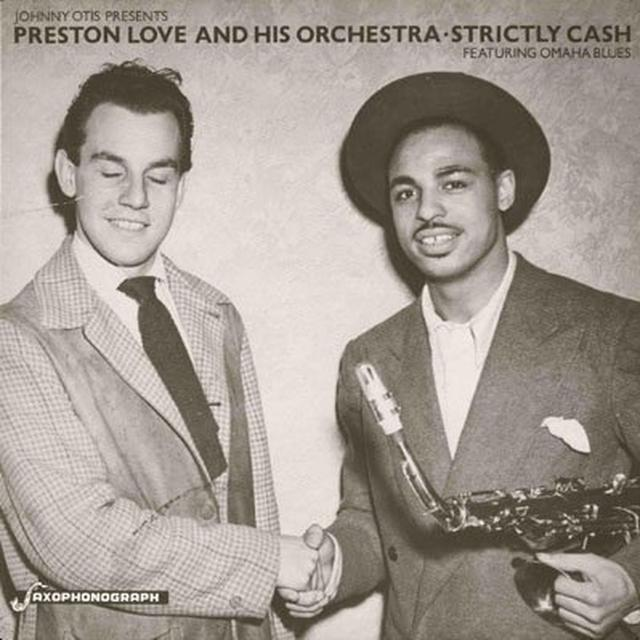 Preston Love / Johnny Otis STRICTLY CASH Vinyl Record