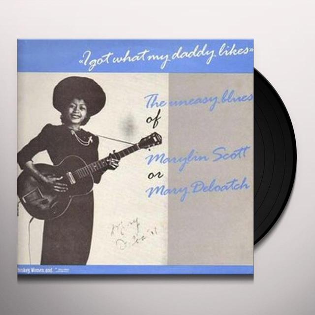 Marilyn Scott I GOT WHAT DADDY LIKES Vinyl Record